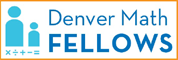 Denver Math Fellows
