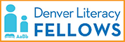 Denver Literacy Fellows